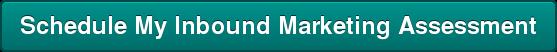 Schedule MyInbound MarketingAssessment