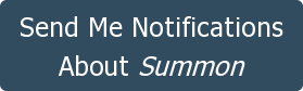 Send Me Notifications  About Summon