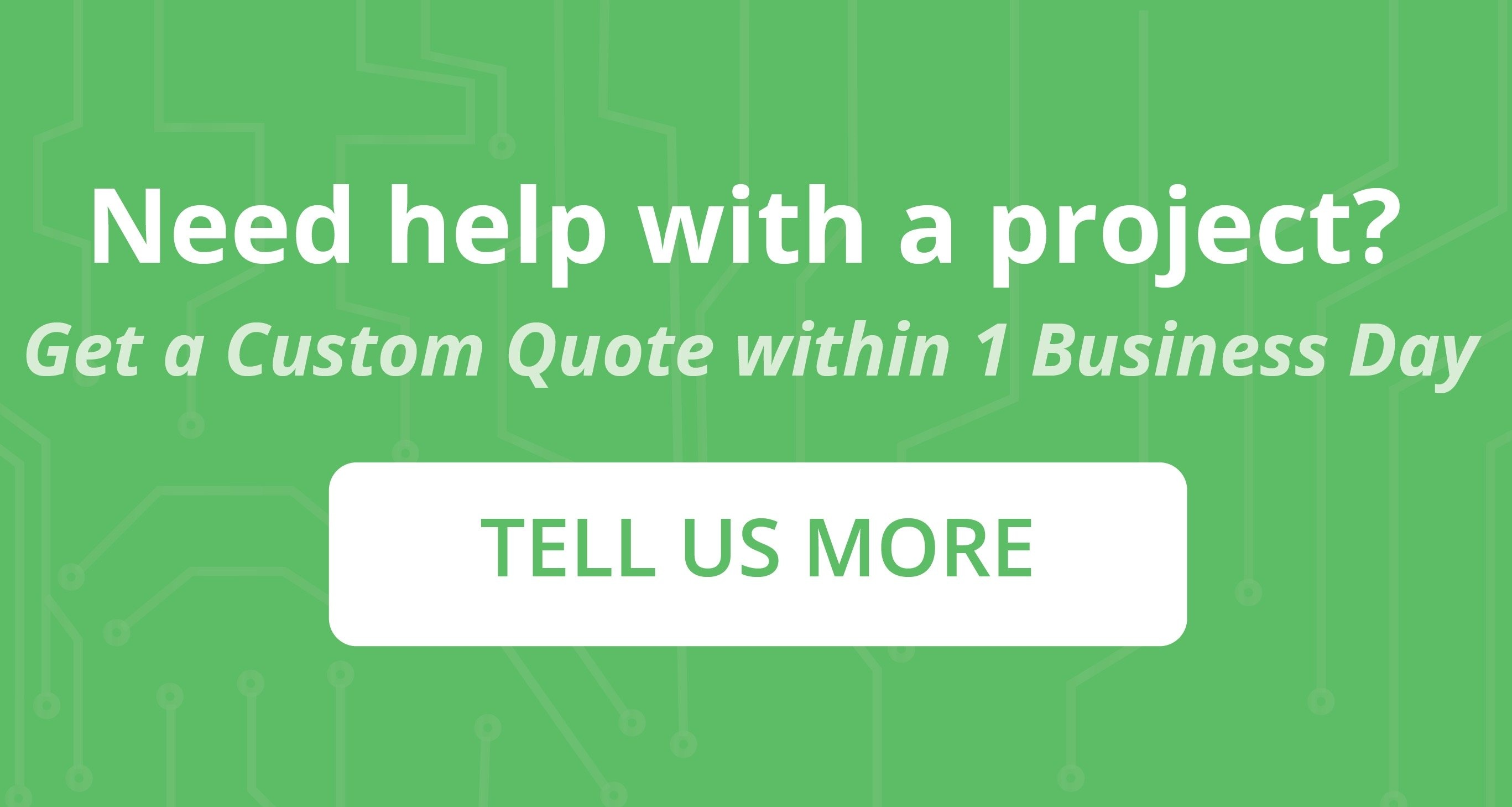 Get a Custom Quote Within 1 Business Day