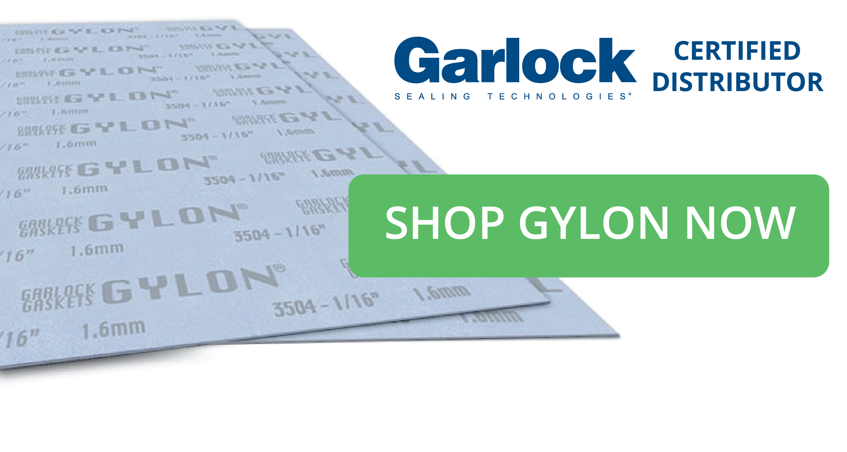 SHOP GARLOCK GYLON NOW