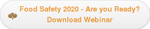 Food Safety 2020 - Are you Ready? Download Webinar