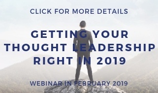 Getting you thought leadership right in 2019 - webinar