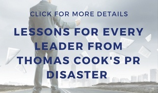 Lessons for every leader from Thomas Cook's PR disaster