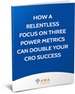 Three power metrics to double your CRO success