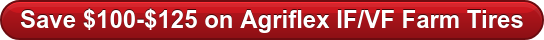 Save $100-$125 on Agriflex IF/VF Farm Tires