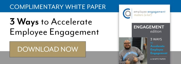 Three Ways to Accelerate Employee Engagement