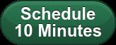 Schedule 10 Minutes