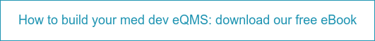 How to build your med dev eQMS: download our free eBook
