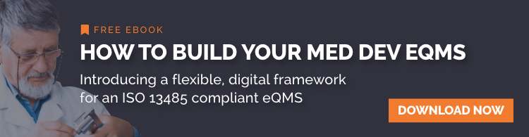 How to build your Med Tech eQMS