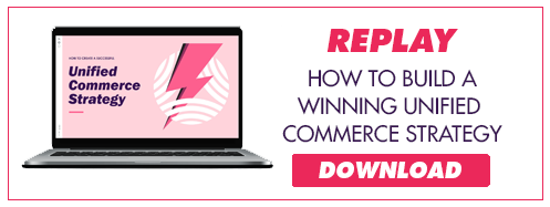 Download our unified commerce strategy video