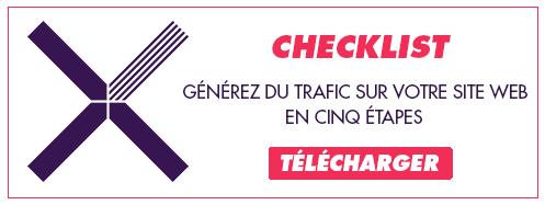 Télécharger la checklist générez du trafic sur votre site web en 5 étapes