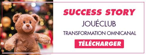 Téléchargez la success story Jouéclub