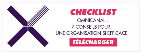 """Téléchargez notre checklist """"Omnicanal - 7 conseils pour une organisation SI efficace"""""""