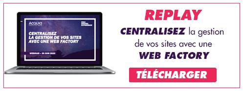 Télécharger le replay sur la web factory avec Acquia