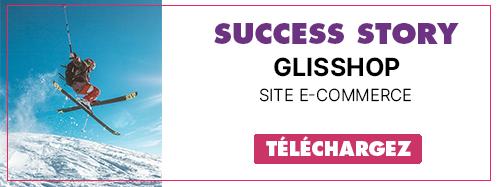Téléchargez notre success story Glisshop