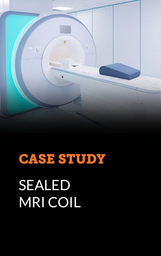 Case Study - Sealed MRI Coil