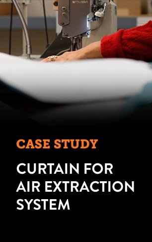 Case Study - Curtain for Air Extraction System