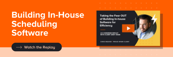 Watch Video Replay: Build In-House Scheduling Software with SPARK Client Andy Egan