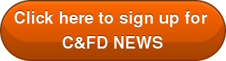 Click here to sign up for  C&FD NEWS