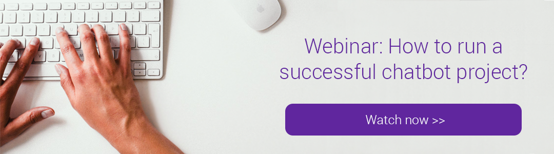 Free webinar: How to run a successful chatbot project?