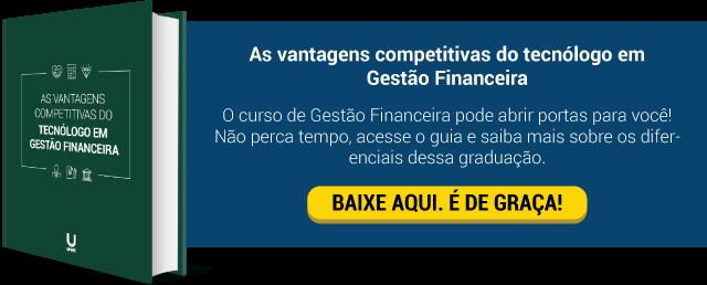 As vantagens competitivas do tecnólogo em Gestão Financeira - UNIPE