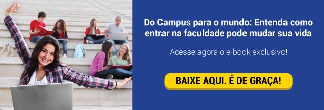 Do Campus para o mundo: Entenda como entrar na faculdade pode mudar sua vida