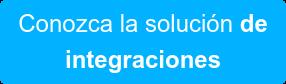 Conozca la solución de integraciones