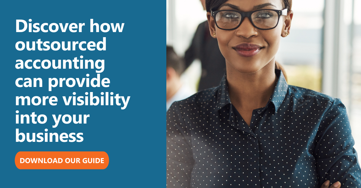 Discover how outsourced accounting can provide more visibility into your business