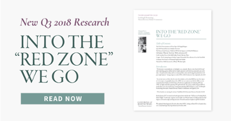 "NEW Q3 2018 G&R RESEARCH: ""INTO THE RED ZONE WE GO"""