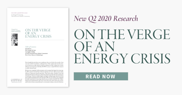 New Q2 2020 Research - On the Verge of an Energy Crisis