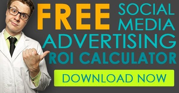 Download here: Free Social Media Advertising ROI Calculator
