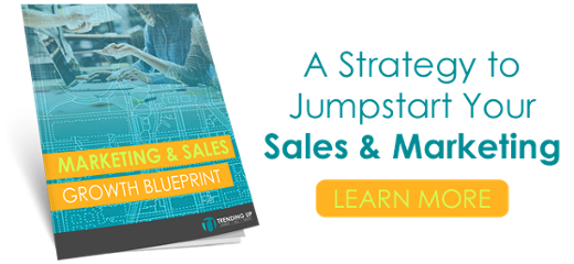 Ready to jumpstart your sales and marketing? Learn more about the Marketing and Sales Growth Blueprint. Click here.