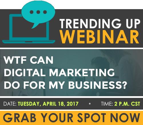 Register for the webinar: WTF - How Do I Market Digitally?