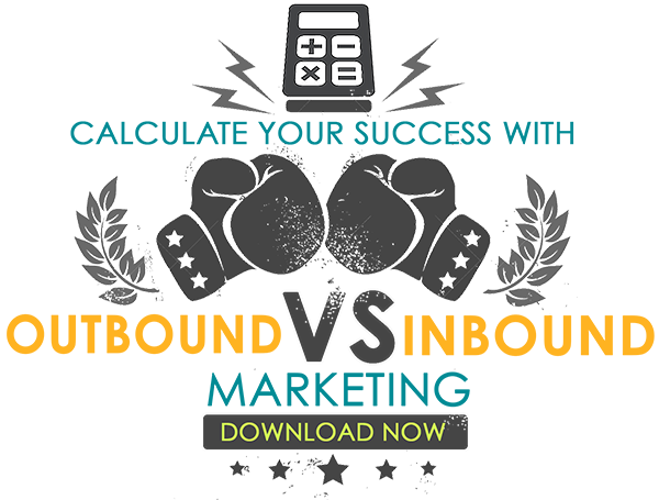 Click to Calculate Your Success Using Inbound vs Outbound Marketing