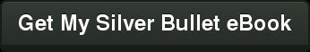 Get My Silver Bullet eBook