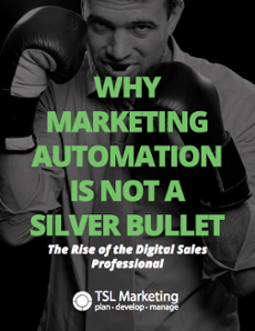 Why Marketing Automaion Is Not A Silver Bullet