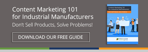 Free Download: Content Marketing 101 for Industrial Manufacturers