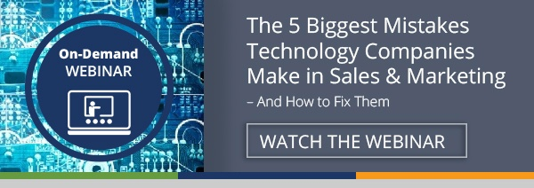 Free Webinar: The 5 Biggest Mistakes Technology Companies Make in Sales & Marketing