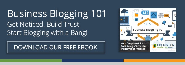 Free Download: Business Blogging 101 – Your Complete Guide to Building a Successful Industry Blog Presence