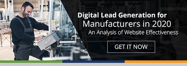 Digital Lead Generation for Manufacturers in 2020