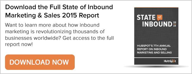 Download HubSpot's State of Inbound Marketing 2015 Report