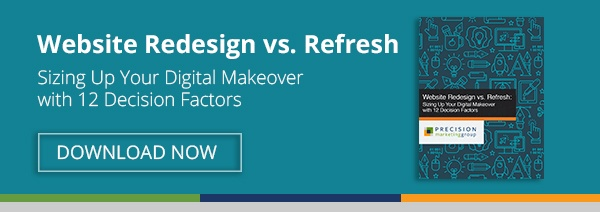 Free Download: Website Redesign vs. Refresh – Sizing Up Your Digital Makeover with 12 Decision Factors