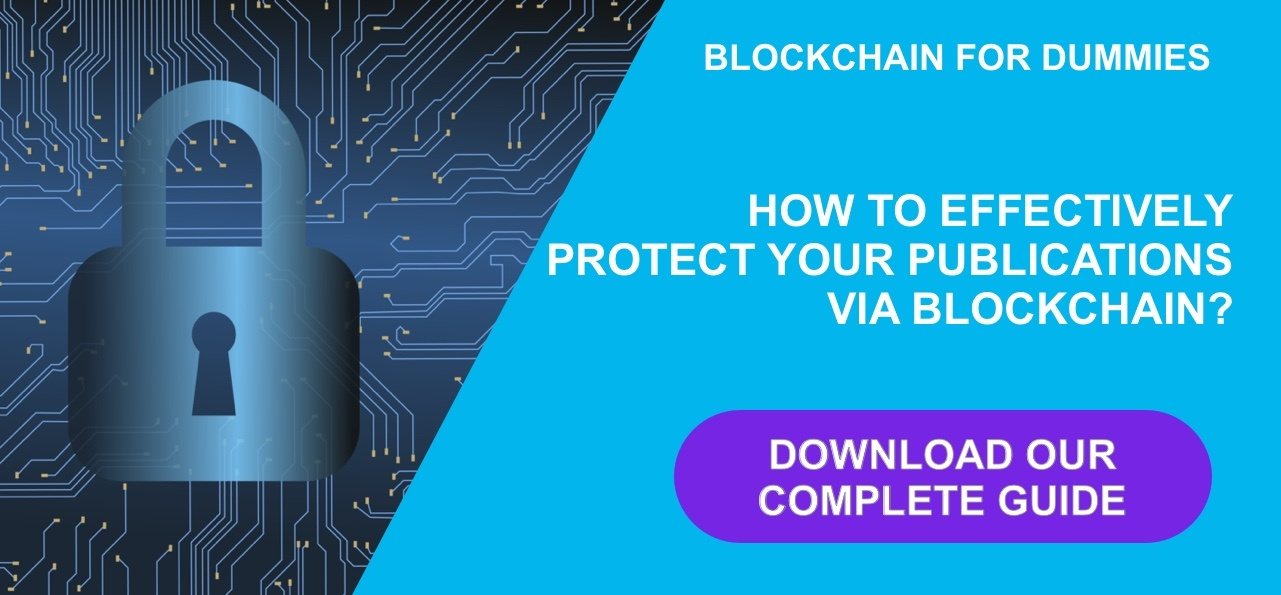 How effectively protect your publications via blockchain?