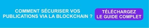 Relation Presse : Comment sécuriser vos publications via la blockchain ?