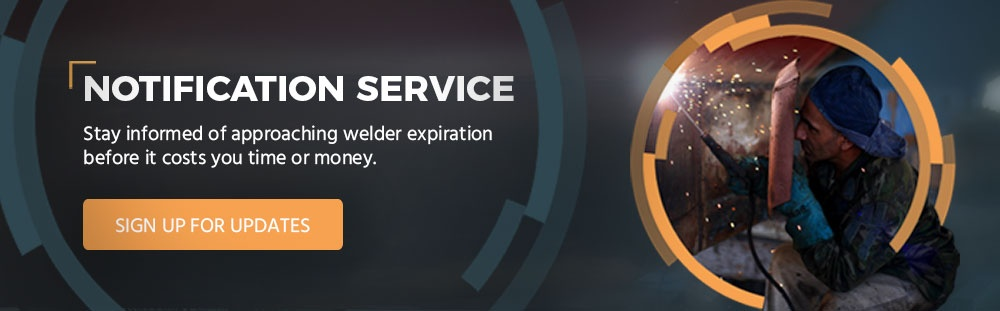 Sign up for the welder expiration notification service