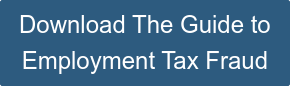 Download The Guide to  Employment Tax Fraud