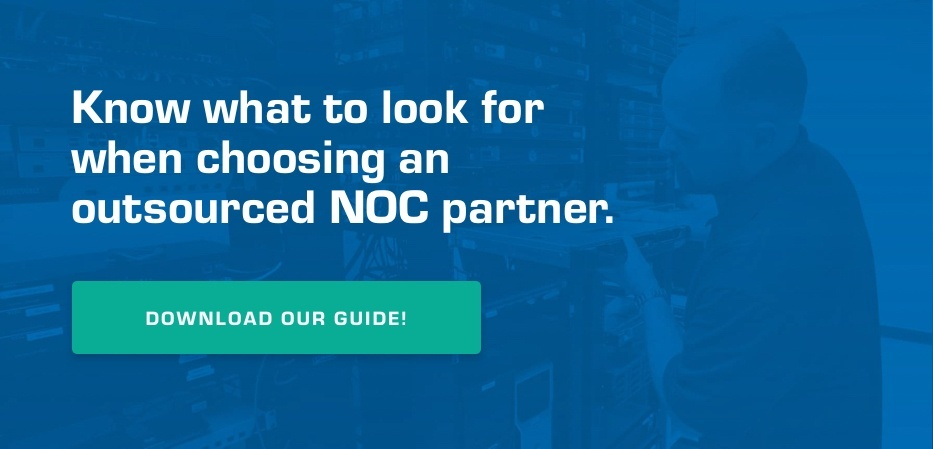 Know what to look for when choosing an outsourced NOC partner. Download our guide!