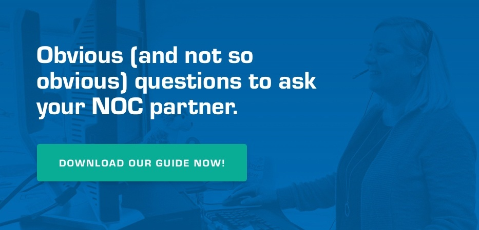 Obvious (and not so obvious) questions to ask your NOC partner. Download our guide now!