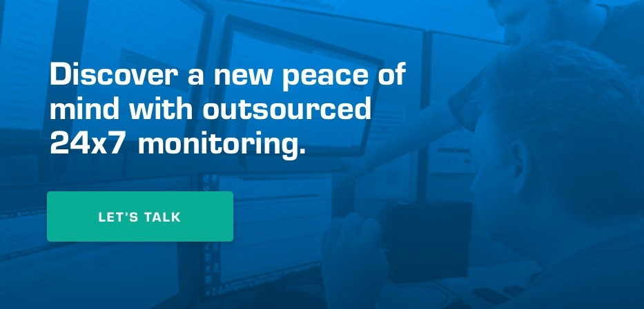 Discover a new peace of mind with outsourced 24x7 monitoring. Let's talk.