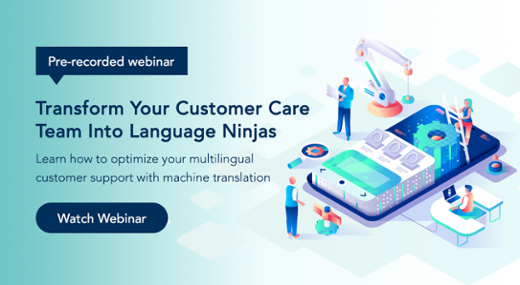 Transform Your Customer Care Team Into Language Ninjas